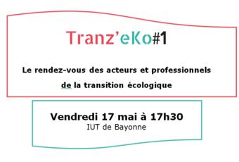 Tranz'eKo : le rendez-vous  des acteurs et professionnels de la transition écologique