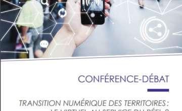 Transition numérique des territoires : le virtuel au service du réel ?
